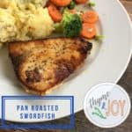 These Pan Roasted Swordfish steaks are the simplest way to make the steak of the sea taste spot on with little culinary skill. | Thyme + JOY