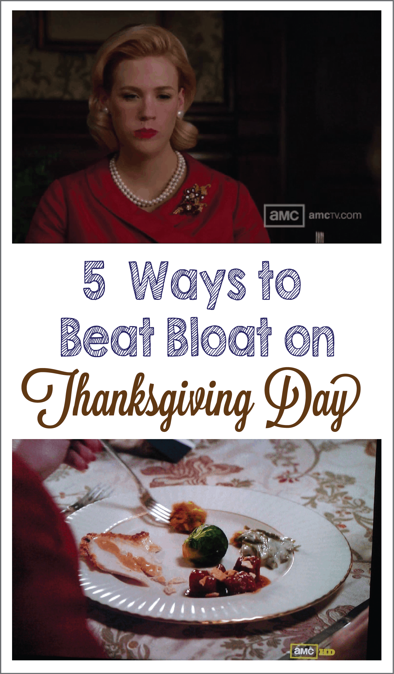 5 ways to beat bloat on Thanksgiving Day will arm you with tips to make your dinner as comfortable as possible.  #thanksgiving #holidays