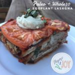 This dairy free Whole30 Eggplant Lasagna is delicious and uses a one ingredient cashew cream sauce to make it filling and decadent. | Thyme & JOY