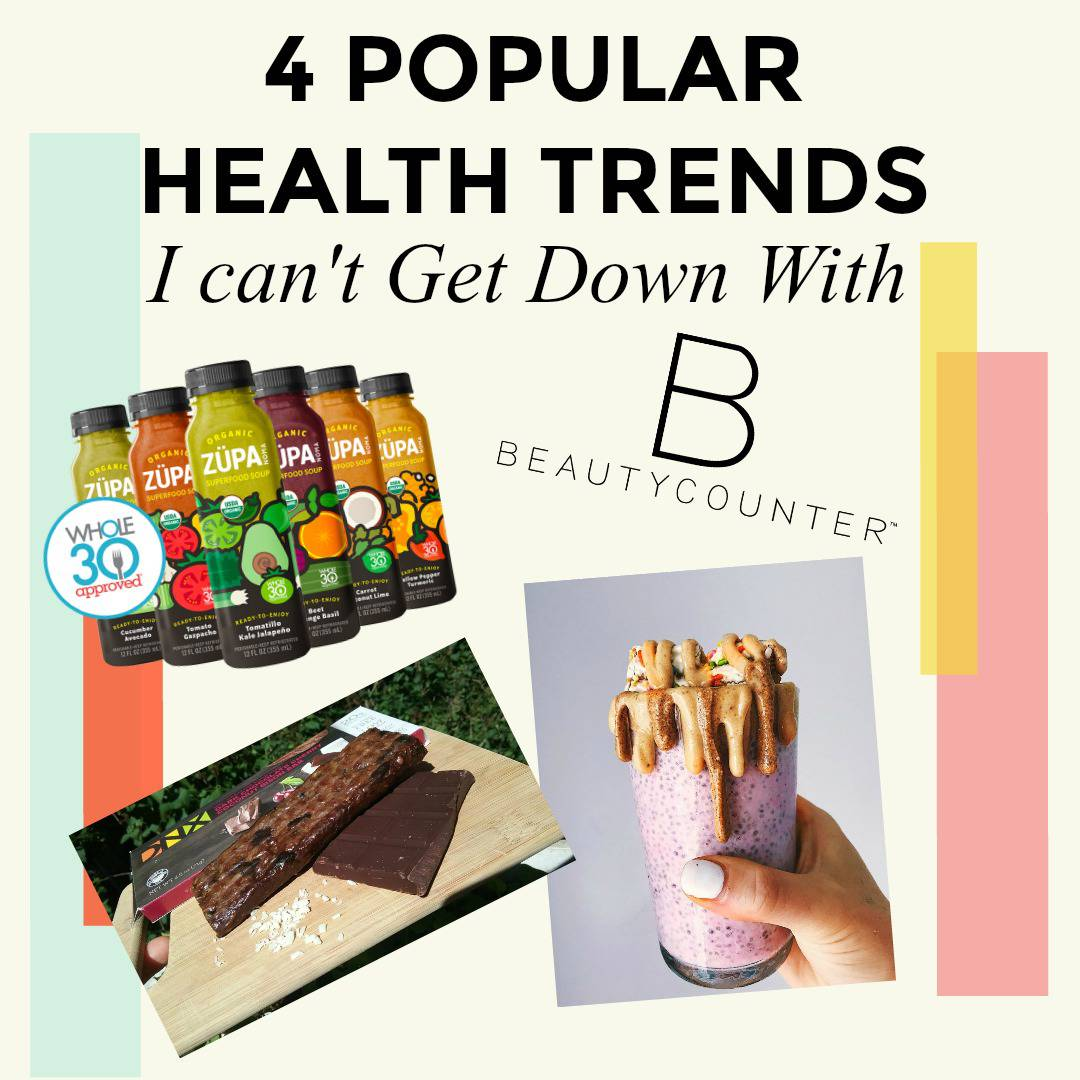 Here are 4 healthy living trends world that I really cant get down with. Drinkable soup, nut butter drip cups, DNX bar, Beauty Counter. | Thyme + JOY
