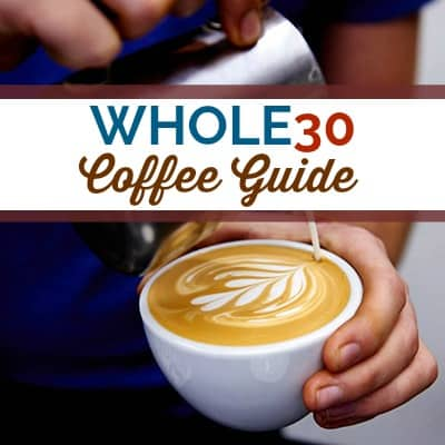 Whole30 Coffee Guide | Tools and Products