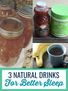These 3 natural drinks for better sleep will have you well rested to take on life's many adventures. #sleep