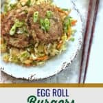 These Egg Roll Burgers are a perfect way to capture that egg roll flavor without the fried shell. #keto #paleo #whole30