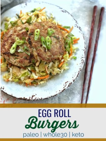 These Egg Roll Burgers are a perfect way to capture that egg roll flavor without the fried shell.#keto #paleo #whole30
