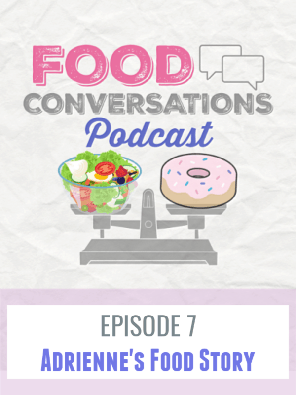 In Episode 7 - Adriennes Food Story, we dive deep into the story about her relationship like with food, body image and how finding her balance took years of questioning and experimenting with food.  We also talk DEEP into social media and how the anti-diet culture can be just as abrasive and damaging as diet culture. #podcast #foodconverstations #foodconversationspodcast