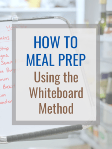 How to meal prep simple healthy meals using the white board method.#mealprep #mealplan #menuplanning