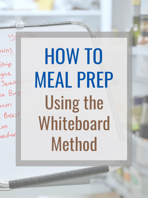 How to meal prep simple healthy meals using the white board method. #mealprep #mealplan #menuplanning