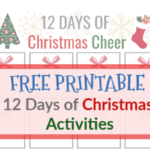 Add some Christmas cheer back into your life by using this 12 days of Christmas cheer free printable in the 12 days leading up to Christmas! #christmas #free #printable