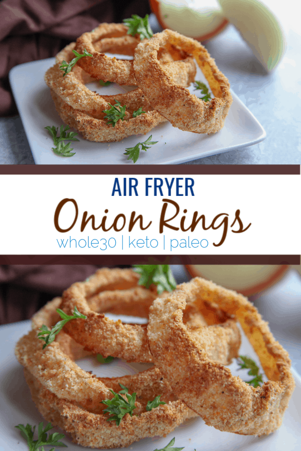 These air fryer onion rings are a crispy way to eat onion rings with no breadcrumbs. Made with almond flour, flax seed and seasonings, they are a great addition to whole30 low carb or keto ways of eating.  #keto #paleo #whole30 #lowcarb