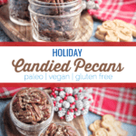 These spiced candied pecans are a perfect way to snack through the holidays. These pecans can be packaged up in mason jars to make a perfect gift for friends and family. #paleo #vegan #glutenfree #dairyfree
