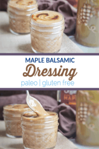 This maple balsamic dressing is a perfect choice to whip together to top a great salad. It contains 5 common kitchen ingredients can be made in under 5 minutes. #dressing #paleo #glutenfree #vegan