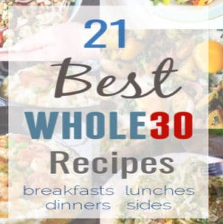This Whole30 recipe roundup features the best Whole30 recipes by paleo and whole30 bloggers. Get easy and delicious Whole30 Breakfast recipes and Whole30 side dishes and main dishes all in one post!