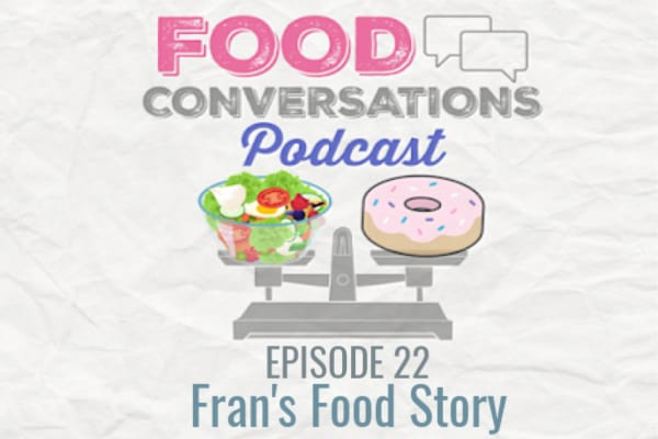 In Ep 22: Fran's Food Story, Val talks to Fran of @whole.chs.living who shares her story about spiraling into an eating disorder in her college years and how she overcame that with support and awareness. She also talks about what triggers her old disordered thoughts and what she would like to see more of portrayed on social media.