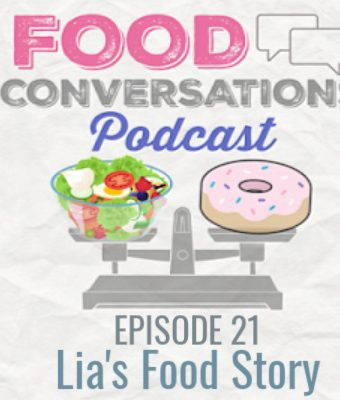 Lia's Food Story: Food Conversations Podcast
