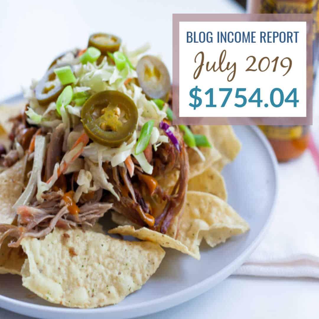 Blog Income Report July 2019 Food Blog Side Hustle