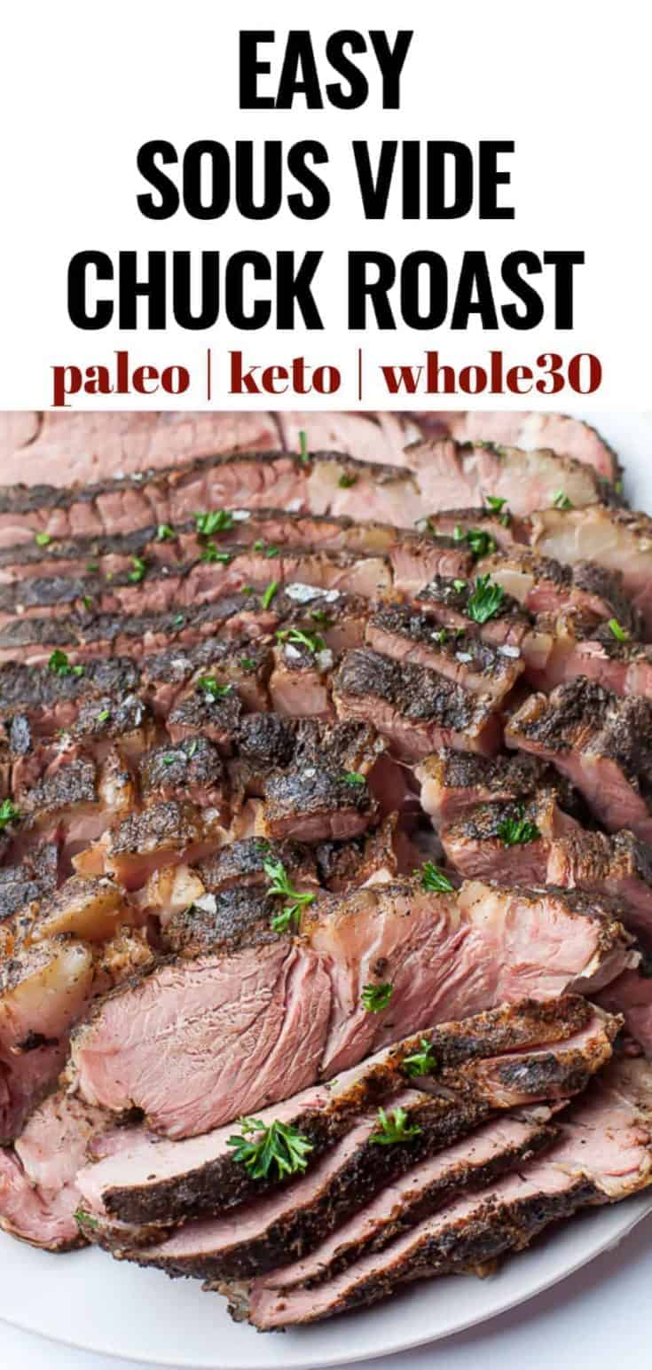 Make the most perfectly tender and juicy chuck roast using the sous vide method of cooking. This Sous Vide Chuck Roast is a perfect meal that is budget friendly and can be shredded for stew, used to make french dips, tacos, pot roast or served plain with brown gravy. #sousvide #chuckroast #whole30 #keto #carnivore